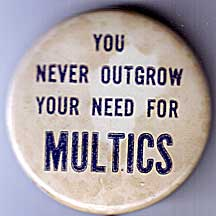 button: You never outgrow your need for Multics